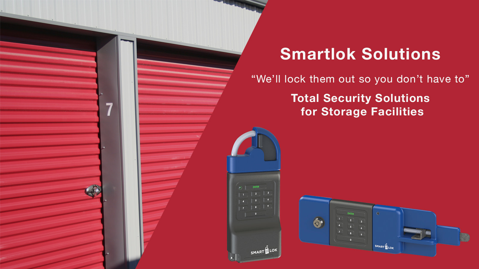 Smartlok Solutions. We'll lock them out so you don't have to.